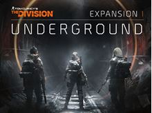 Picture of TOM CLANCY'S THE DIVISION - Expansion I : Underground  ( digital version )